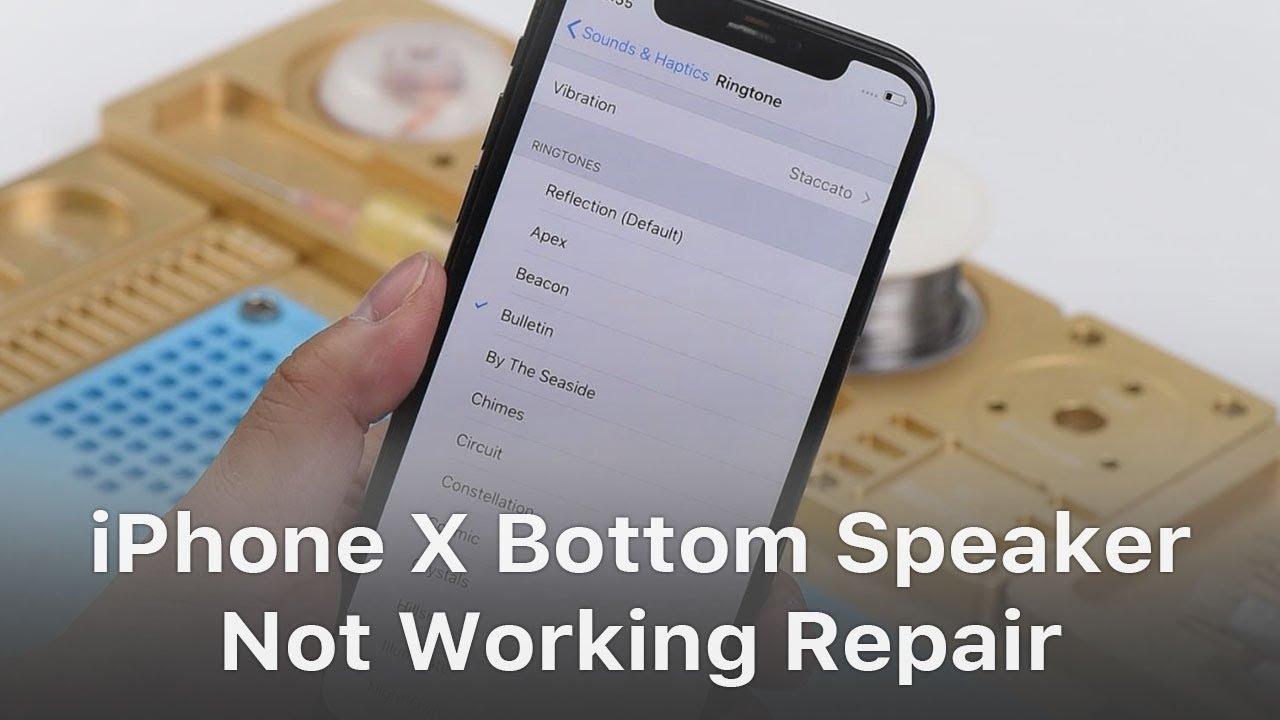 pretty nice 8cfed c8e67 iPhone X Bottom Speaker Not Working Repair - Pseudo Soldering