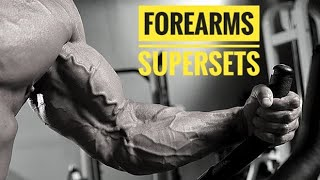 Forearms Supersets    Wrist Workout