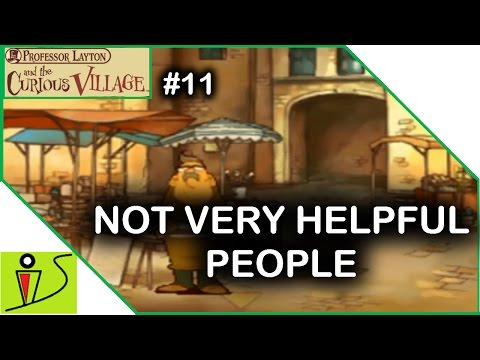 Professor Layton and the Curious Village Part 11 - NOT VERY HELPFUL PEOPLE