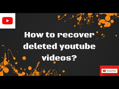 How To Recover Your Deleted Youtube Videos 2020 | Recover Youtube Videos |