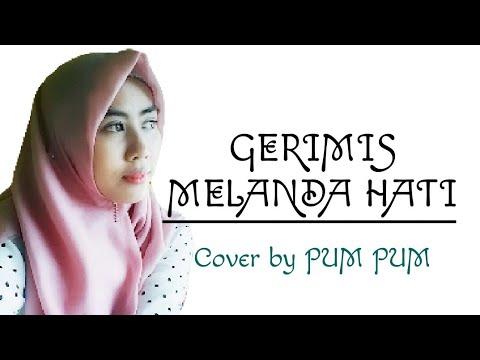 Sumpah Bikin Baper !!  GERIMIS MELANDA HATI (Erie Suzan)~ Cover by PUM PUM