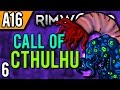 RimWorld Alpha 16 Modded | Creating a Cult (Let's Play RimWorld Cthulhu / Gameplay part 6)