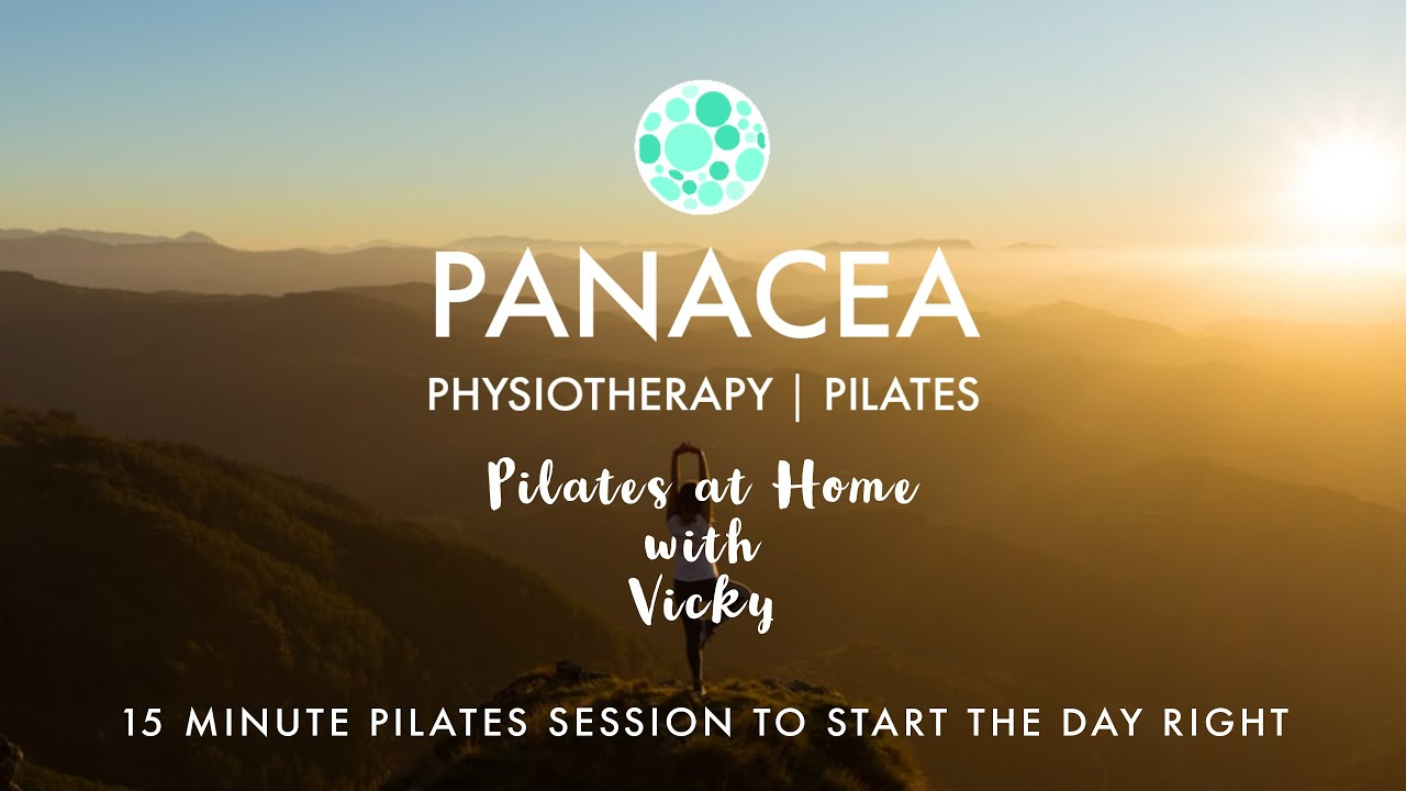Panacea Pilates | 15 Minutes Pilates To Start The Day Right