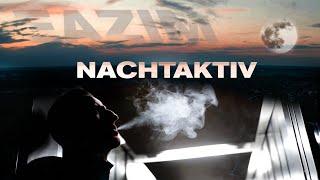 EAZIM - NACHTAKTIV (Official Video)