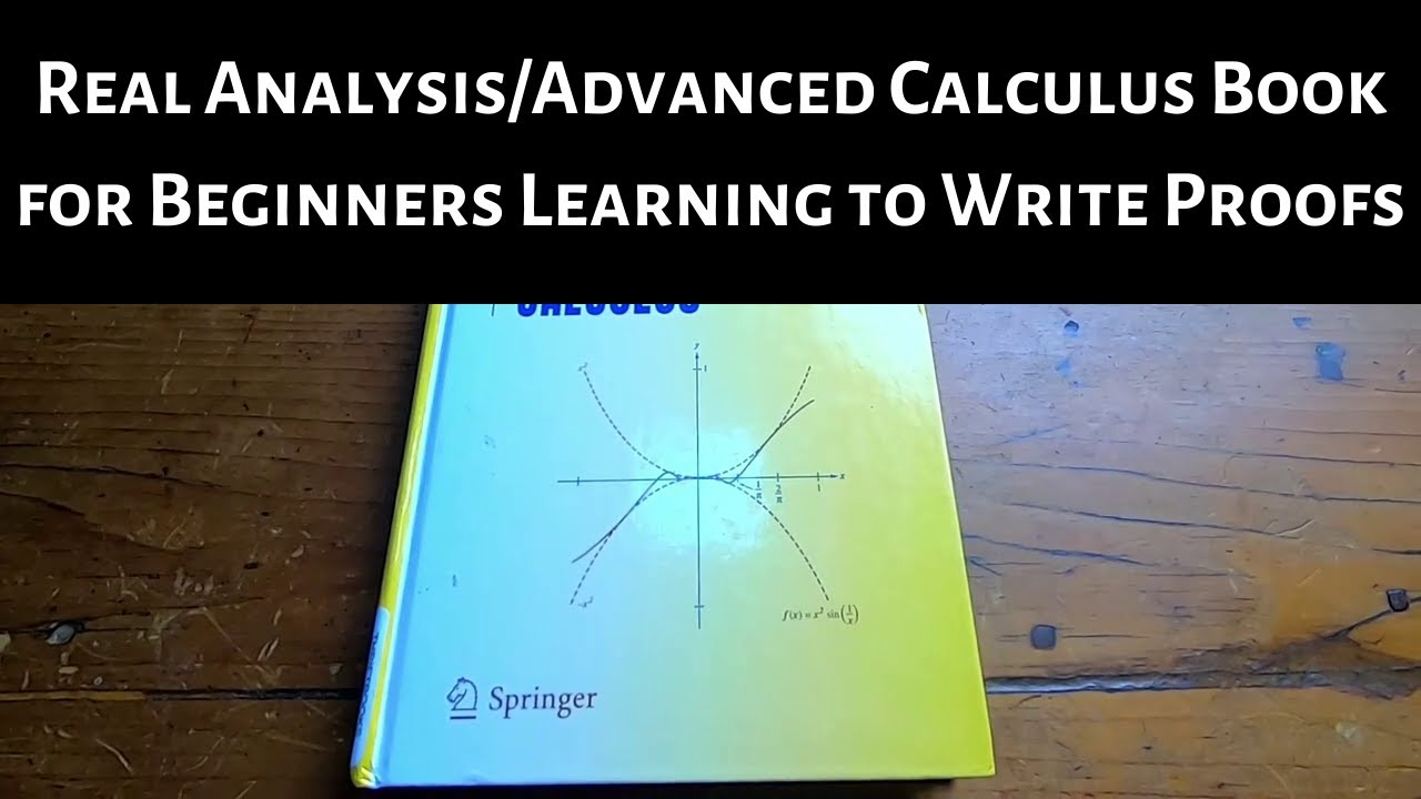 Advanced Calculus/Mathematical Analysis Book for Beginners