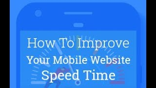 How to Improve your Mobile website speed Time | Google Test My Site
