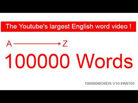 [PART05] 100000 English Words, English Vocabulary, The Youtube's Largest English Word Video!