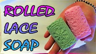 DIY HOW TO MAKE LACE ROLLED SOAP - SUPER EASY!