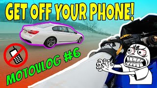 GET OFF YOUR PHONE! (Motovlog #6)