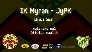2019 06 08, IK Myran - JyPK GOALS
