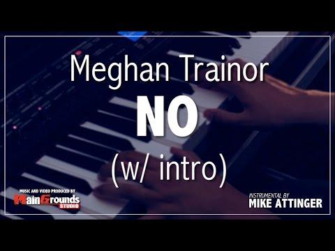 Meghan Trainor - No (with Intro) (NØ) - Karaoke / Instrumental / Lyrics