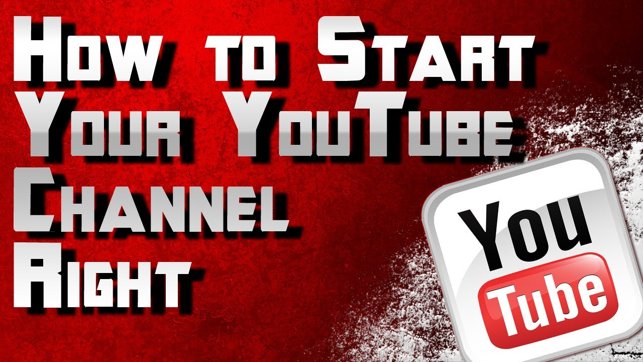 how to open a youtube channel and earn money how to start a youtube channel right how to grow your 2657