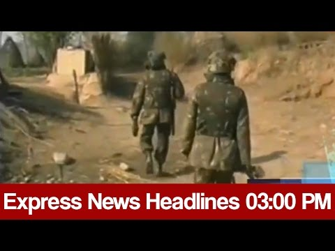 Express News Headlines - 03:00 PM   28 March 2017