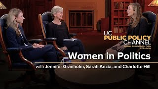 Women in Politics with Jennifer Granholm, Sarah Anzia, and Charlotte Hill
