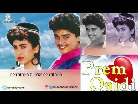 Priyatama O Mere Priyatama | Prem Qaidi | Jukebox | Harish,Karisma Kapoor