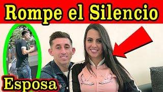 ESPOSA de Héctor Herrera ROMPE EL SILENCIO y REVELA cómo lo PERDONÓ