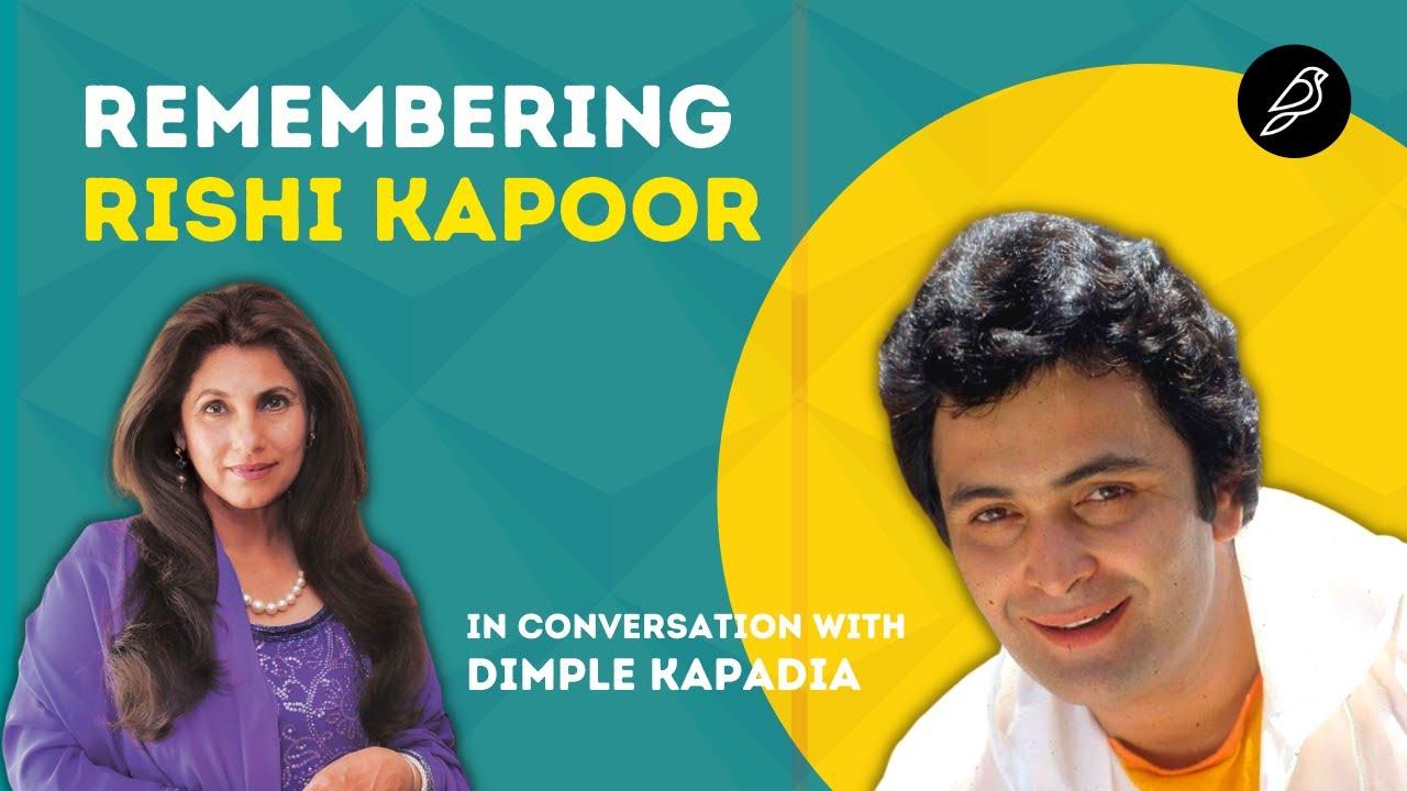Remembering Rishi Kapoor: In Conversation with Dimple Kapadia and Rahul Rawail