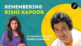 Remembering Rishi Kapoor on his 1st Death Anniversary | Dimple Kapadia | Rahul Rawail | Diorama IFF
