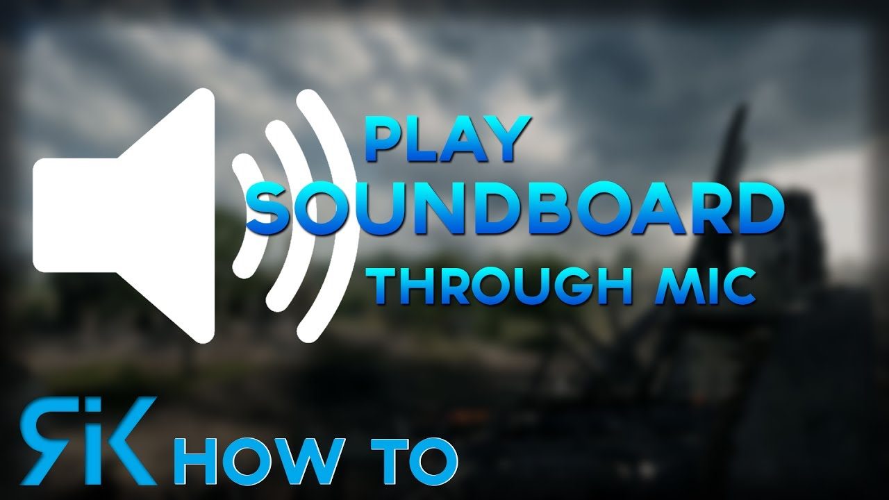 how to play soundboard through mic with voicemeeter banana and exp  soundboard