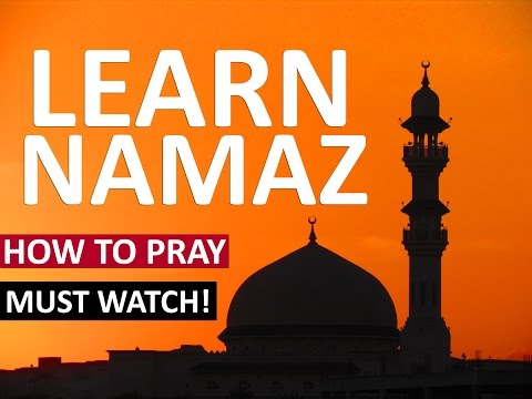 Listen Learn How To Pray Namaz Salah The Right Way