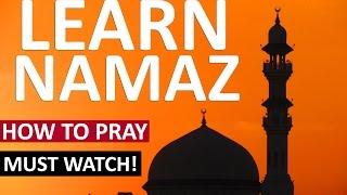 LEARN HOW TO PRAY (Salaat - SALAH ) NAMAZ Prayer -  Learn How to Perform Salah Correctly