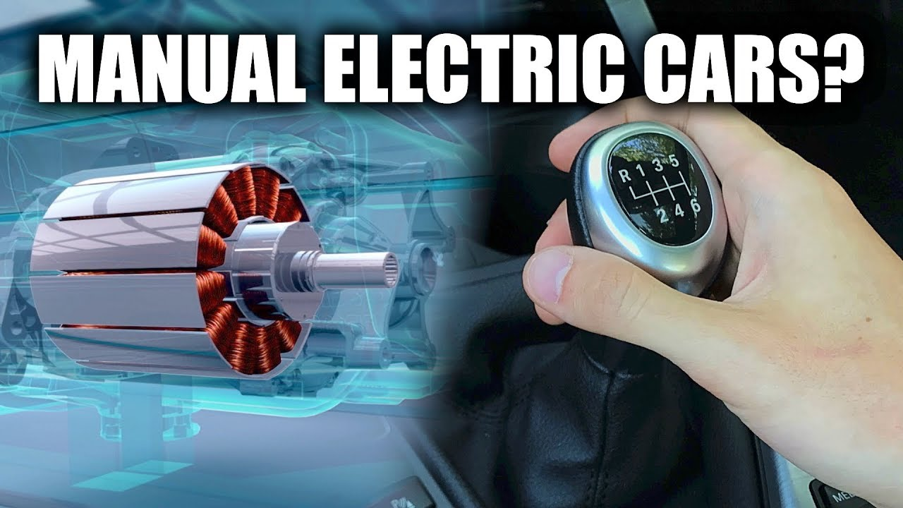 Could Electric Cars Have A Manual Transmission Youtube