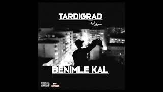 Tardigrad  Benimle Kal (Audio)