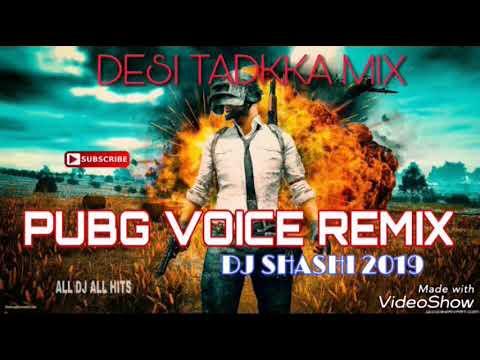 JAI PUBG!!DESI TADKKA REMIX 2019!!DJ SHASHI REMIX