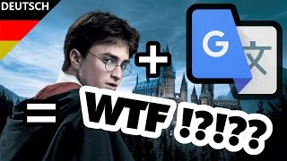 What if HARRY POTTER translated by GOOGLE ??