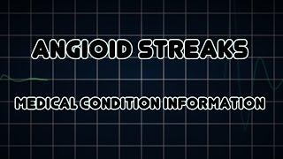 Angioid streaks