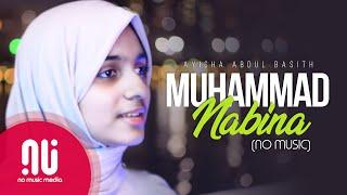 Muhammad Nabina (2020) - Latest NO MUSIC Version | Ayisha Abdul Basith (Lyrics)