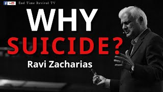 RAVI ZACHARIAS II SUICIDE IS NOT THE SOLUTION II
