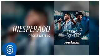 Baixar Jorge & Mateus - Inesperado [Terra Sem CEP] (Áudio Oficial)