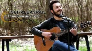 Yusuf Albayrak Yolun Sonu Görünüyor(Cover) Resimi