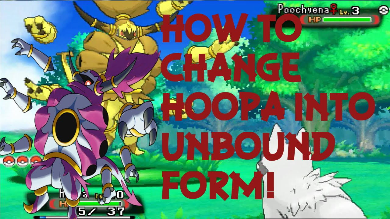 How To Change Hoopa Into Unbound Form! Pokemon Omega Ruby & Alpha ...