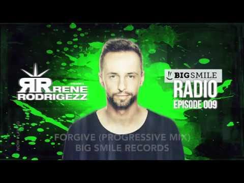 Rene Rodrigezz pres. Big Smile Radio Episode 009 // Podcast // Radio Show [BIGSMILE]