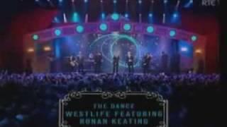 WESTLIFE FT RONAN KEATING - THE DANCE - LIVE