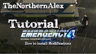 Repeat youtube video Emergency 4| Tutorial| How to Install mods