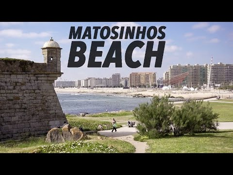 PLACES TO VISIT IN PORTO (Matosinhos Beach & Fort)