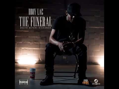 DBoyLac The Funeral ~Death before Dishonor