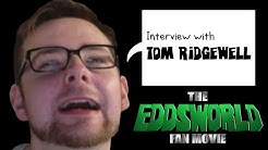 The Eddsworld Fan Movie - Interview with Tom Ridgewell