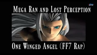 One Winged Angel (rap remix) - Random (Mega Ran) and Lost Perception