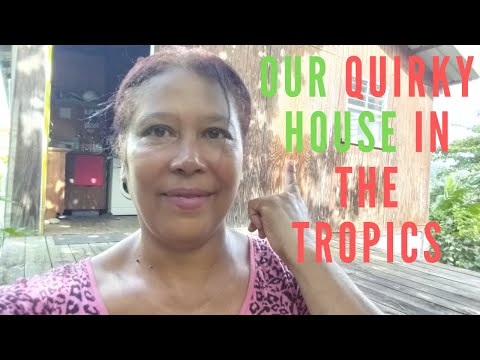 Our QUIRKY HOUSE TOUR In The Tropical | Grenada | 2020