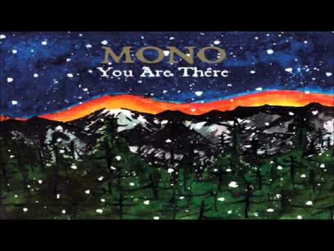 Mono - The Flames Beyond the Cold Mountain