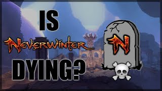 Is Neverwinter Dying?