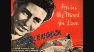 Eddie Fisher - Everything I Have Is Yours (1952)