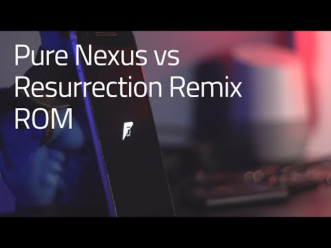 Pure Nexus vs Resurrection Remix ROM (Nexus 6P)