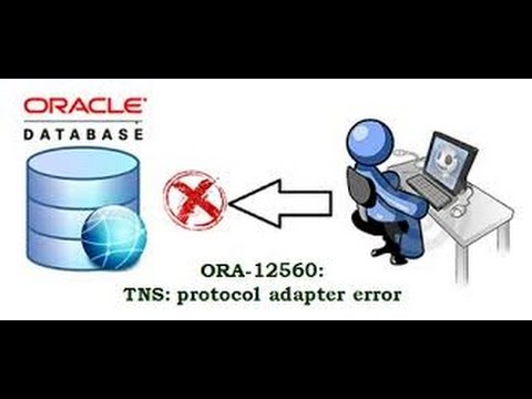 TNS: Protocol Adapter error in oracle How To Solve Very Detailed