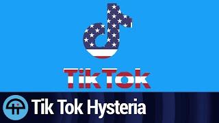 Tik Tok Hysteria - Xenophobia?