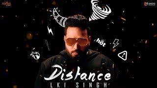 Distance (Full ) Lki Singh | G Guri | Youngistan | New Punjabi Songs 2018 | Saga Music